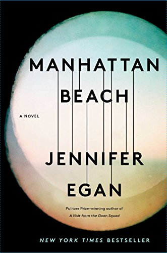 Manhattan Beach: A Novel - Usa Jennifer