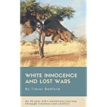 White Innocence and Lost Wars