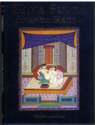 Kama sutra ananga ranga: Amazon.es: Vatsyayana, Kalyanamalla: Libros