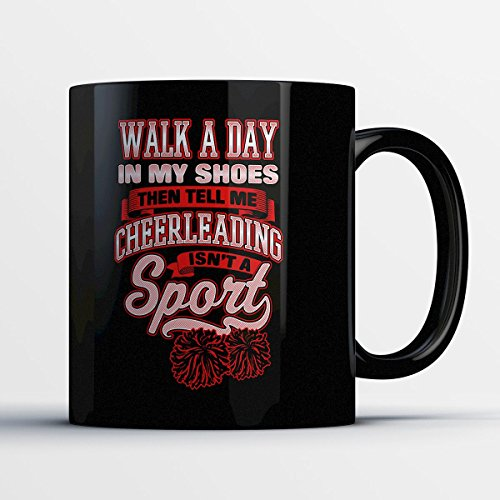 Cheerleading Coffee Mug - Walk A Day In My Shoes - Adorable 11 oz Black Ceramic Tea Cup - Cute Cheerleader Gifts with Cheerleading Sayings