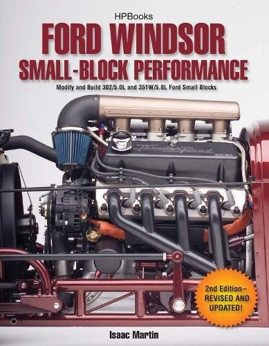lock Performance HP1558: Modify and Build 302/5.0L ND 351W/5.8L Ford Small Blocks (351 Ford Motor)