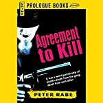 Agreement to Kill | Peter Rabe
