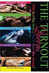 The TurnOut Queens: With Just One Taste...They'll Have You Sprung (Volume 1) Paperback