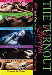 The TurnOut Queens: With Just One Taste...They'll Have You Sprung (Volume 1)