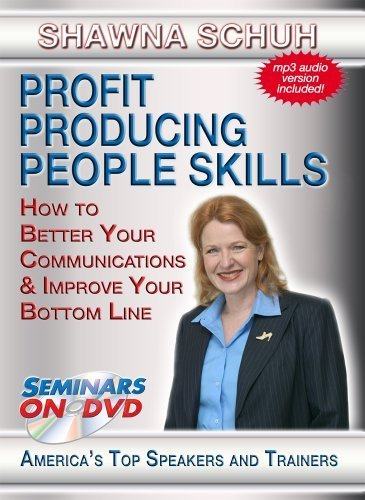 Profit Producing People Skills - How to Better Your Communications and Boost Your Bottom Line - Business and Sales Training DVD Video by Shawna - Schuh Sales