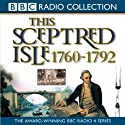 This Sceptred Isle Volume 7: 1760-1792 The Age of Revolutions Audiobook by Christopher Lee Narrated by Anna Massey