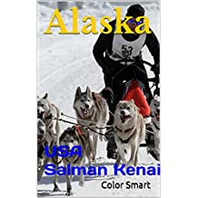 Alaska: USA Salman Kenai