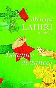 Longues distances par Jhumpa Lahiri