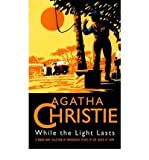 Front cover for the book While the Light Lasts and Other Stories by Agatha Christie