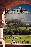 Serenity's Decption, Janice Olson, 0976491516
