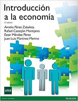 INTRODUCCIÓN A LA ECONOMÍA: Amazon.es: Castejón Montijano, Rafael: Libros