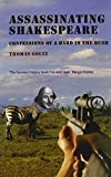 Assassinating Shakespeare: Confessions of a Bard in the Bush
