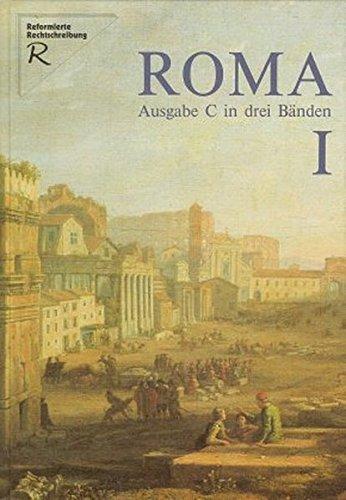 Roma C. Unterrichtswerk für Latein: Roma, Ausgabe C für Bayern, Bd.1