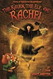 The Raven, The Elf, and Rachel (The Books of Unexpected Enlightenment) (Volume 2)