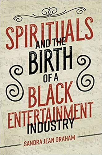 cover image of Spirituals and the Birth of a Black Entertainment Industry