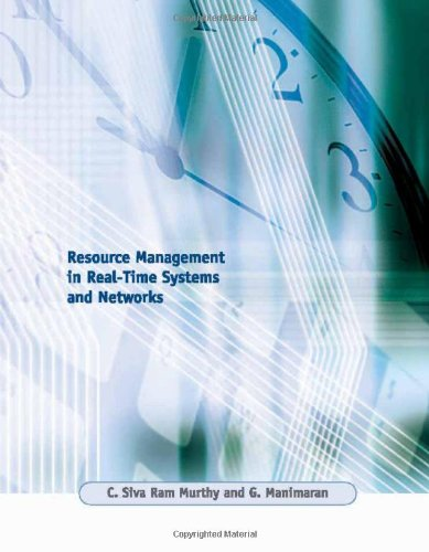 Resource Management in Real-Time Systems and Networks (The MIT Press) by The MIT Press