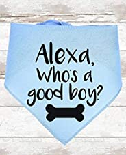 Funny Alexa Dog Bandana Who's A Good Boy Dog S