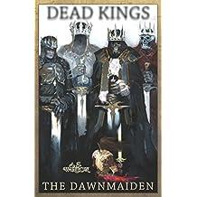 Dead Kings: The Dawnmaiden