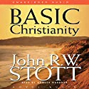 Basic Christianity Audiobook by John Stott Narrated by Grover Gardner