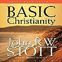 Basic Christianity  Audiobook by John Stott Narrated by Grover Gardner