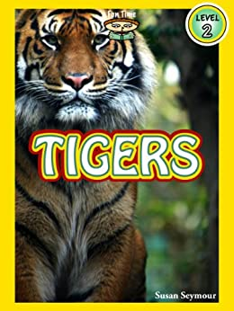 "Tigers (A ""Fun Time Reading"" Book for Level 2 Readers) by [Seymour, Susan]"