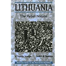 Lithuania: The Rebel Nation