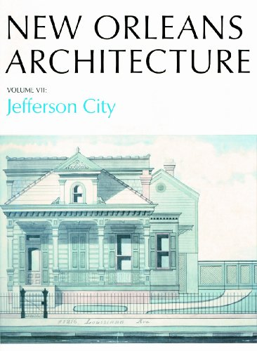 Pdf History New Orleans Architecture: Jefferson City