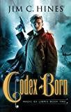 """Codex Born (Magic Ex Libris) by Jim C. Hines (2014-08-07)"" av Jim C. Hines"