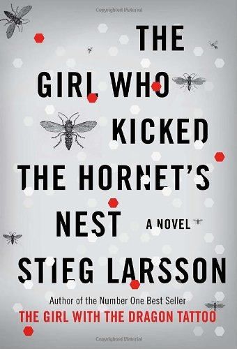 The Girl who Kicked the Hornets Nest ISBN-13 9780307269997