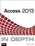 Access 2013 in Depth, Roger Jennings, 0789750848