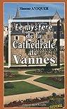 Le mystère de la cathédrale de Vannes par Ansquer