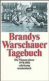 Warschauer Tagebuch: Die Monate davor. 1978–1981 (suhrkamp taschenbuch)