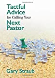 img - for Tactful Advice for Calling Your Next Pastor book / textbook / text book