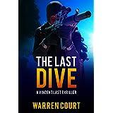 The Last Dive: A Vincent Last Thriller