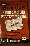 Extra Class Radio Amateur FCC Test Manual, Martin Schwartz, 0912146249