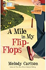 A Mile in My Flip-Flops: A Novel Kindle Edition