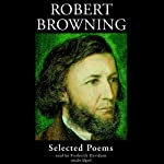 Robert Browning: Selected Poems | Robert Browning
