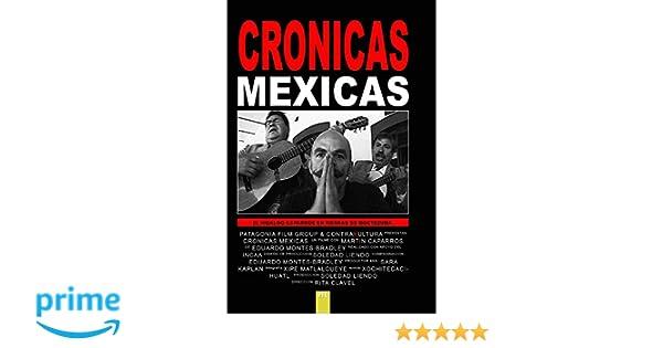 Amazon.com: Cronicas Mexicas / Caparros: Rita Clavel, Soledad Liendo: Movies & TV