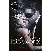 Cinquante nuances plus sombres - édition bonus : Extrait inédit et photos (Romans étrangers) (French Edition)