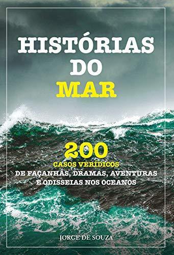 HISTÓRIAS MAR VERÍDICOS AVENTURAS ODISSEIAS ebook
