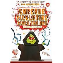 Emperor Pickletine Rides the Bus: An Origami Yoda Book (Origami Yoda series 6)