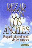 img - for Rezar Con Los Angeles (Spanish Edition) book / textbook / text book