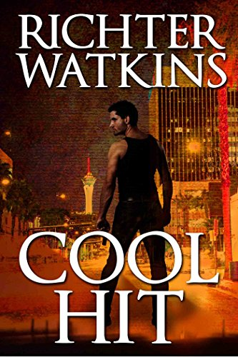 Cool Hit: A Marco Cruz Novel (The Cool Series, Mystery, Action, Thriller Book 2)