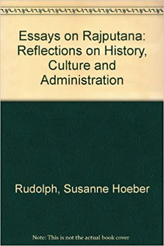 amazon in buy essays on rajputana reflections on history  amazon in buy essays on rajputana reflections on history culture and administration book online at low prices in essays on rajputana reflections