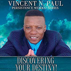 Discovering Your Destiny! Audiobook