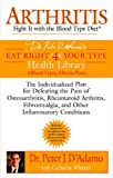 Arthritis: Fight it with the Blood Type Diet