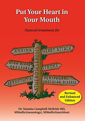 Put Your Heart in Your Mouth by Dr. Natasha Campbell-McBride MD. MMedSci (2007-10-01)