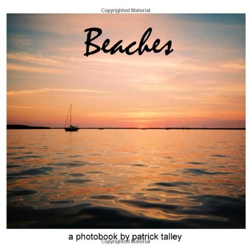 Read Online Beaches: A Photobook By Patrick Talley ebook
