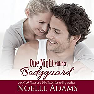 One Night with Her Bodyguard Audiobook