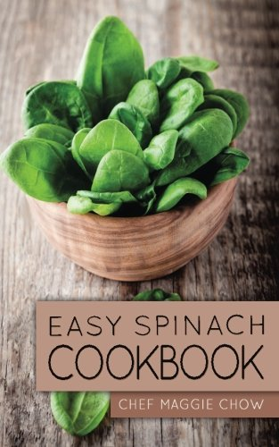 Easy Spinach Cookbook